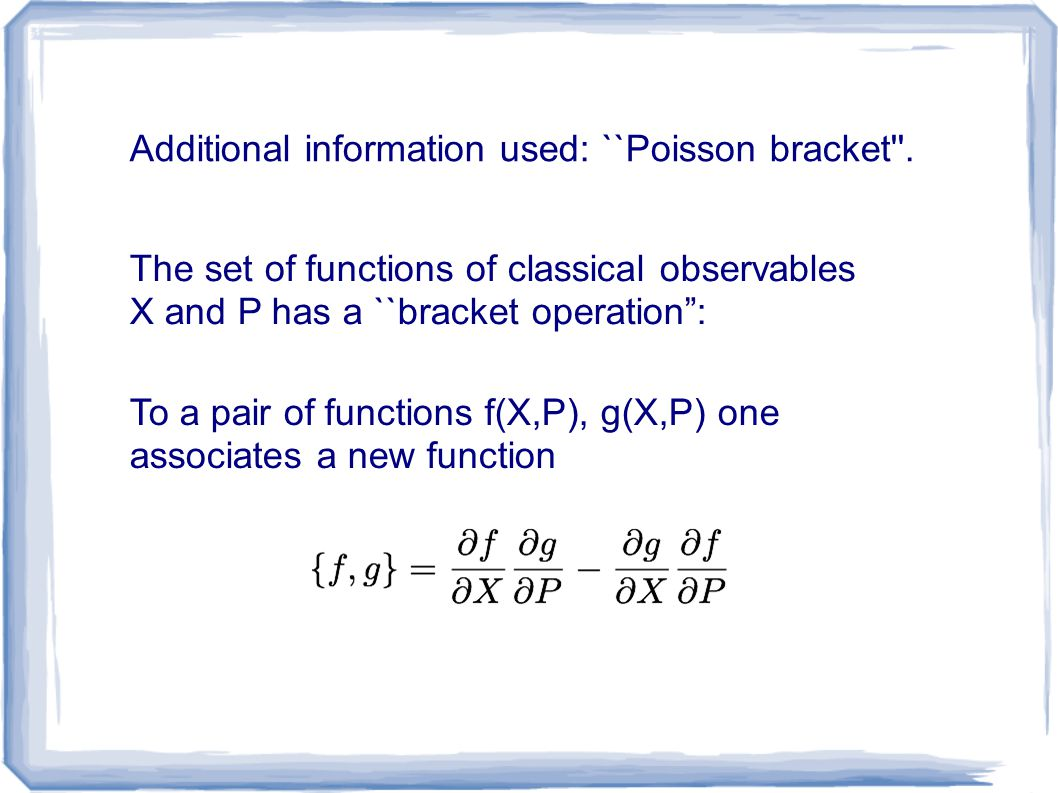 Additional information used: ``Poisson bracket .