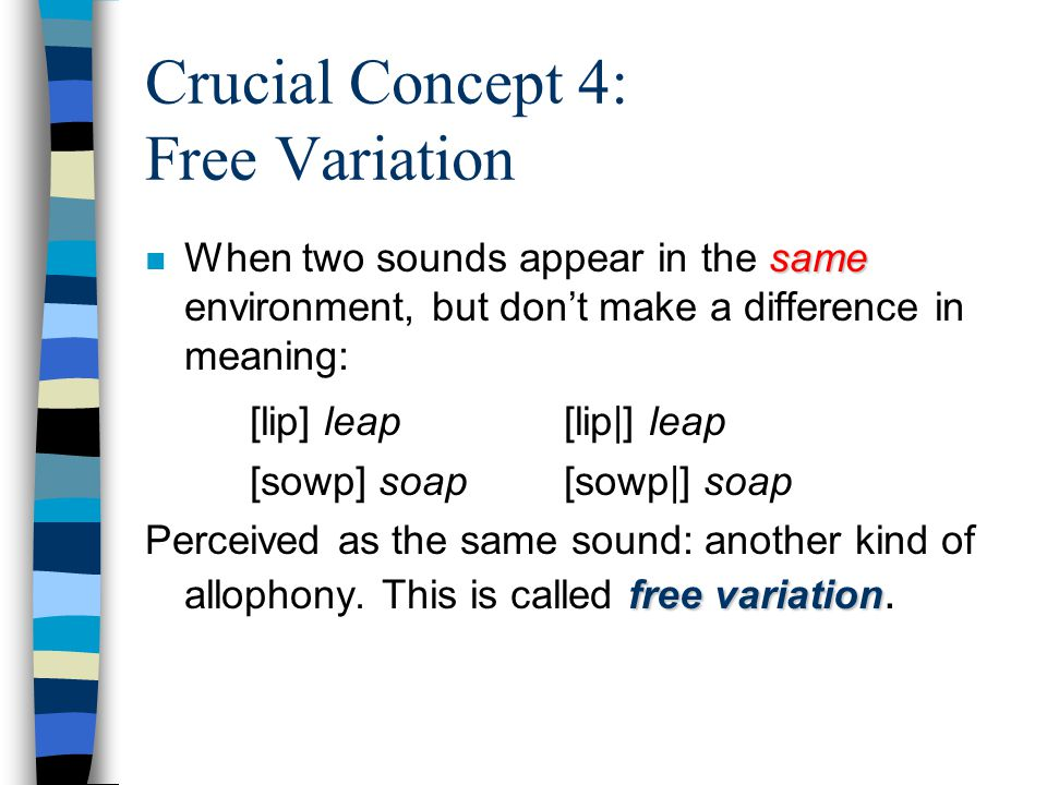 NOT in complementary distribution: can both be present at the same time: allophones of different phonemes
