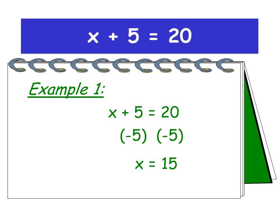 x 15 x = 15 x + 5 = 20