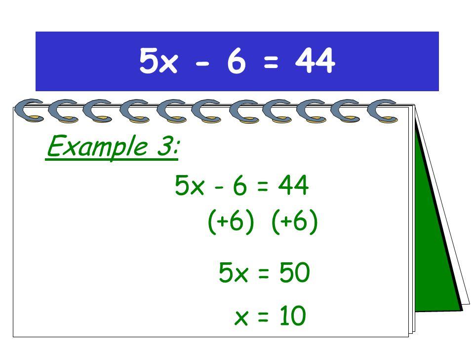5x 50 5x = 50 5x - 6 = 44