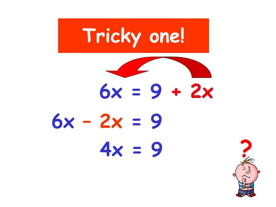 1) 2a + 7 = 23 2) 7x - 9 = 33 2a = 23 - 7 2a = 16 a = 8 7x = 33 + 9 7x = 42 x = 6 Exercise D Answers