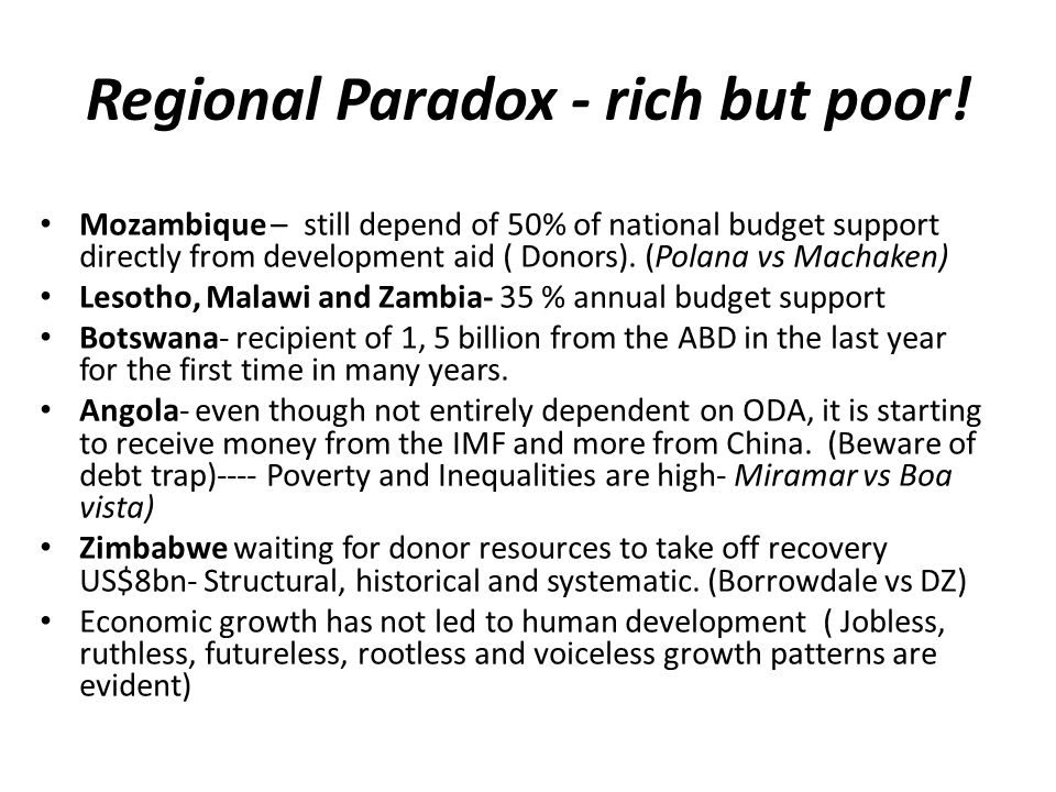 Regional Paradox - rich but poor.