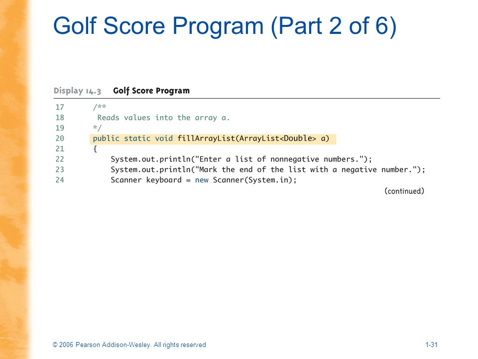 © 2006 Pearson Addison-Wesley. All rights reserved1-31 Golf Score Program (Part 2 of 6)