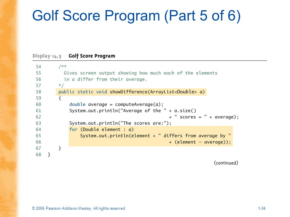 © 2006 Pearson Addison-Wesley. All rights reserved1-34 Golf Score Program (Part 5 of 6)
