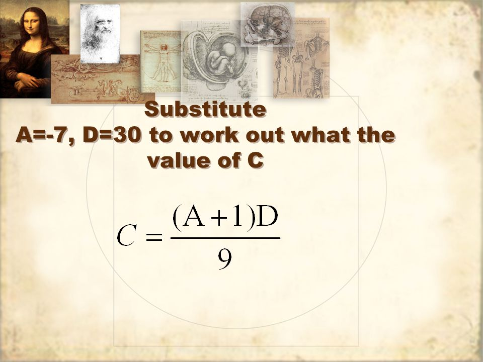 Substitute A=-7, D=30 to work out what the value of C