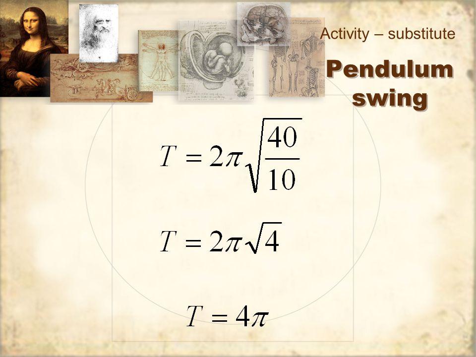 Pendulum swing Activity – substitute