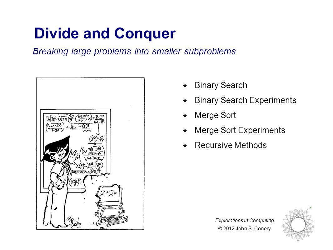 Explorations in Computing © 2012 John S.