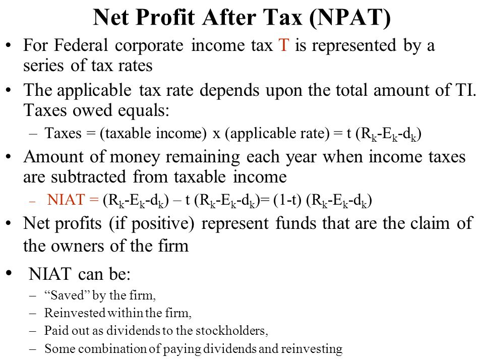 Net Profit After Tax (NPAT) For Federal corporate income tax T is represented by a series of tax rates The applicable tax rate depends upon the total amount of TI.