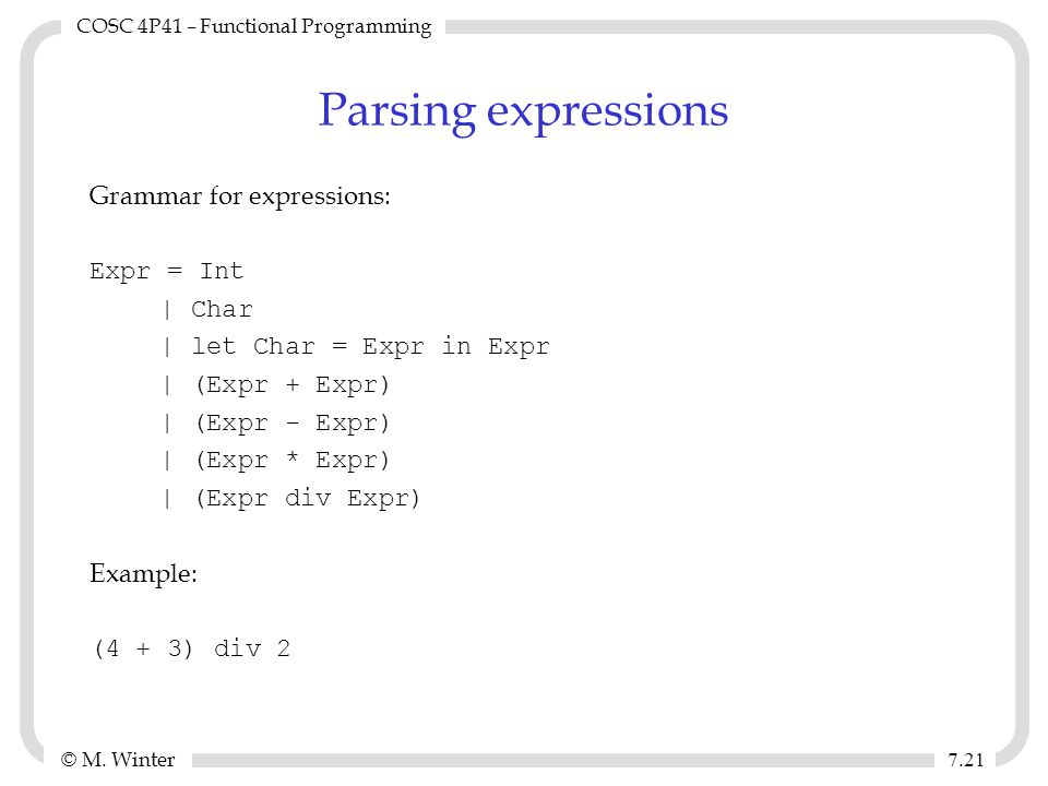 © M. Winter COSC 4P41 – Functional Programming 7.