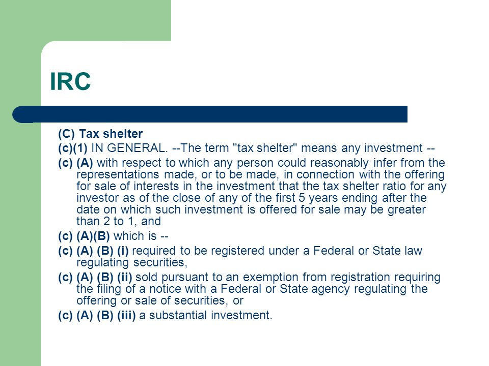 IRC (C) Tax shelter (c)(1) IN GENERAL.