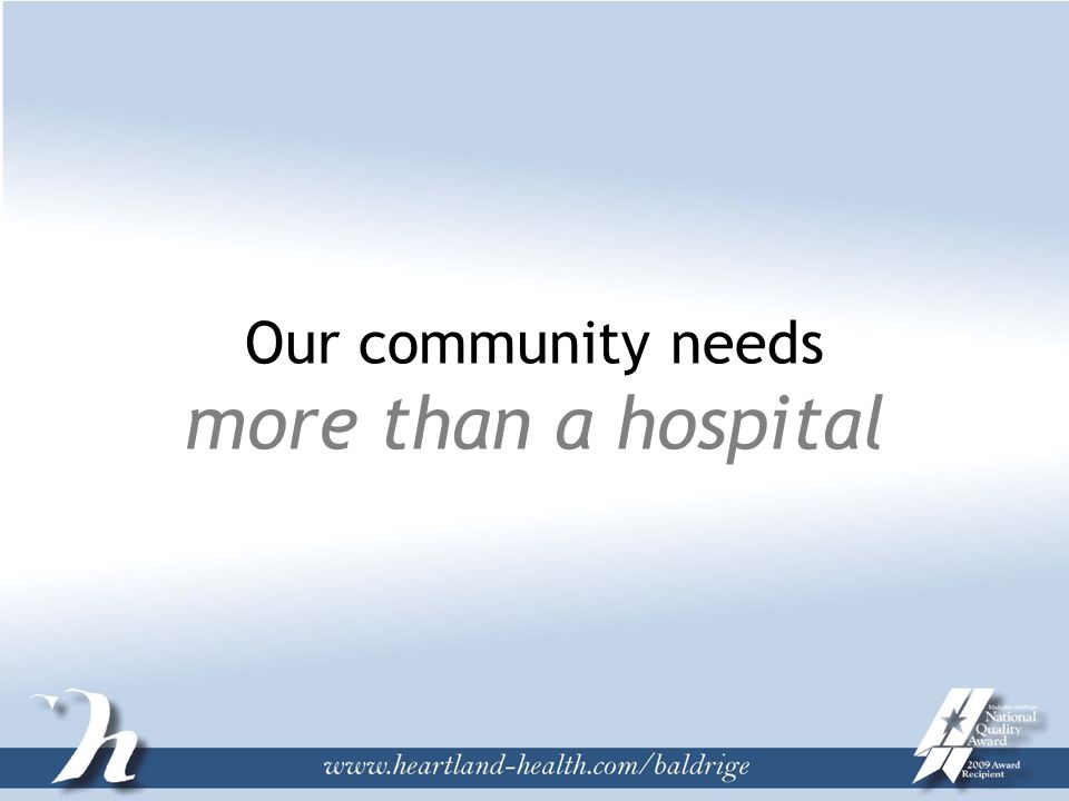 Our community needs more than a hospital