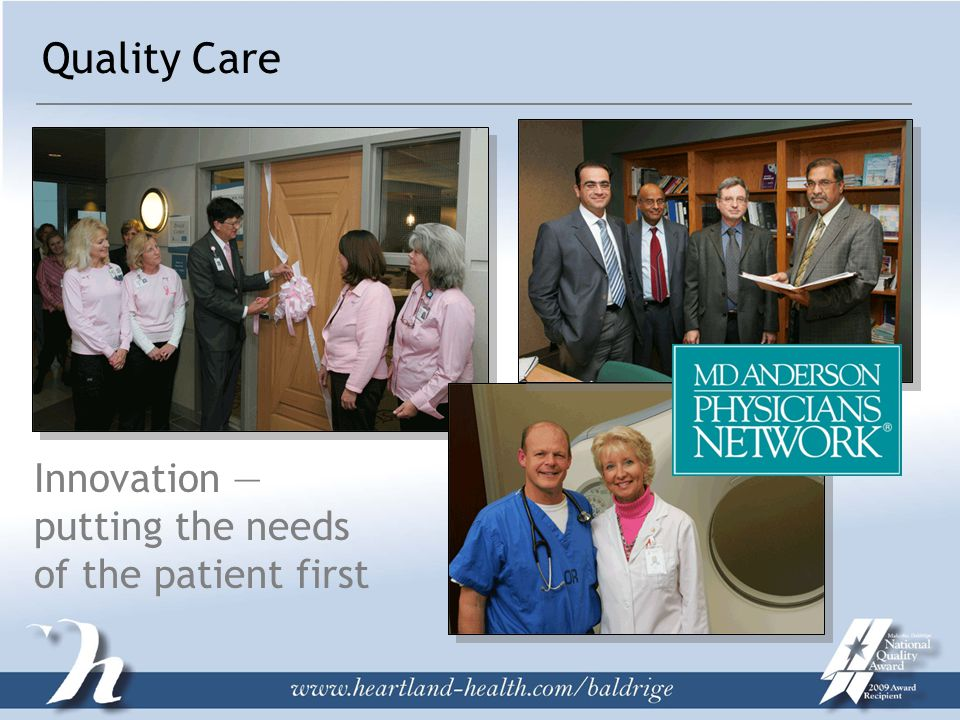 Quality Care Innovation — putting the needs of the patient first