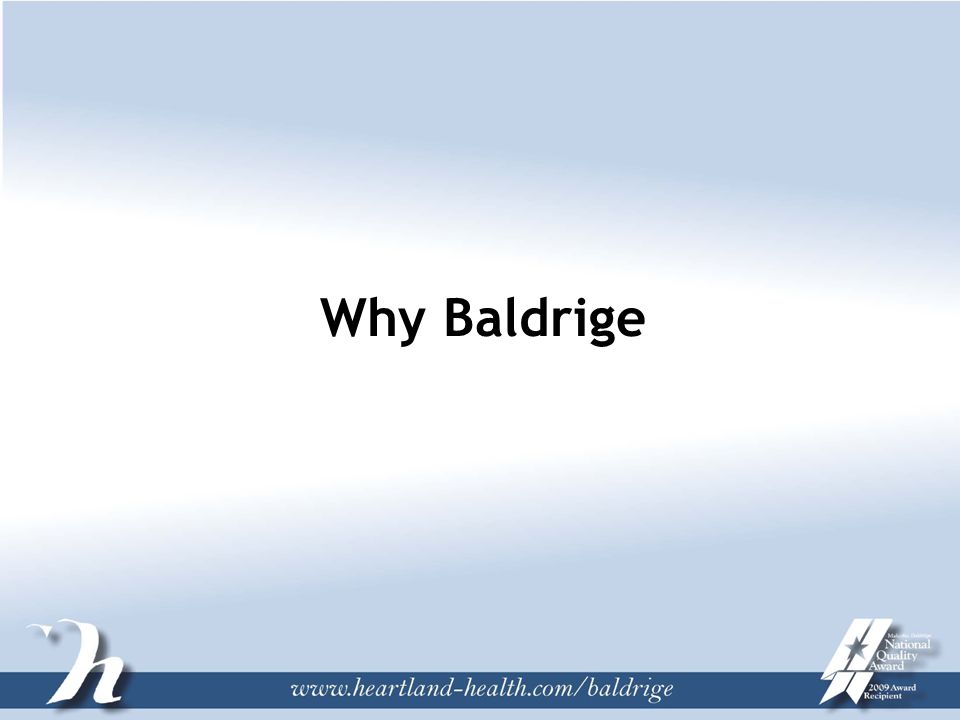 Why Baldrige