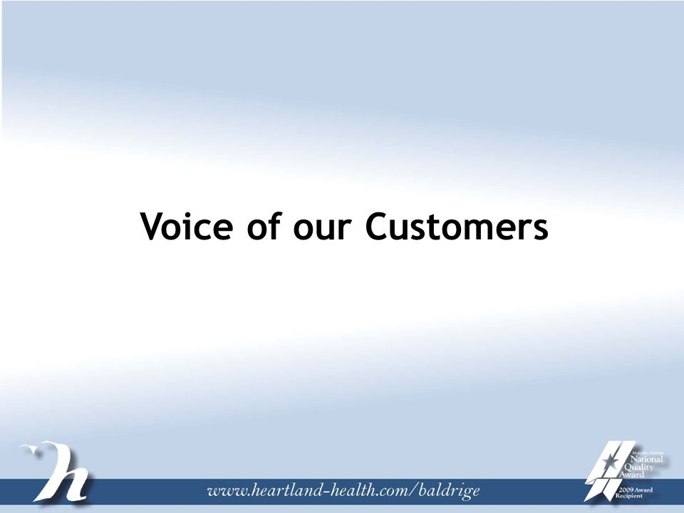 Voice of our Customers