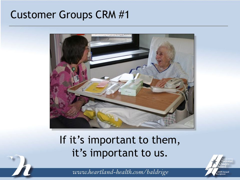 If it's important to them, it's important to us. Customer Groups CRM #1