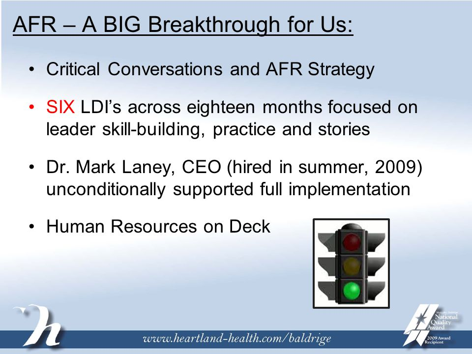 AFR – A BIG Breakthrough for Us: Critical Conversations and AFR Strategy SIX LDI's across eighteen months focused on leader skill-building, practice and stories Dr.