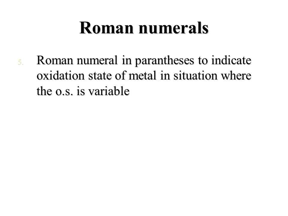 Roman numerals 5.