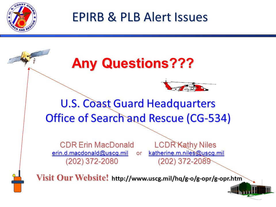 Visit Our Website. http://www.uscg.mil/hq/g-o/g-opr/g-opr.htm Any Questions .