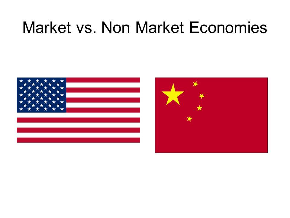 Market vs. Non Market Economies