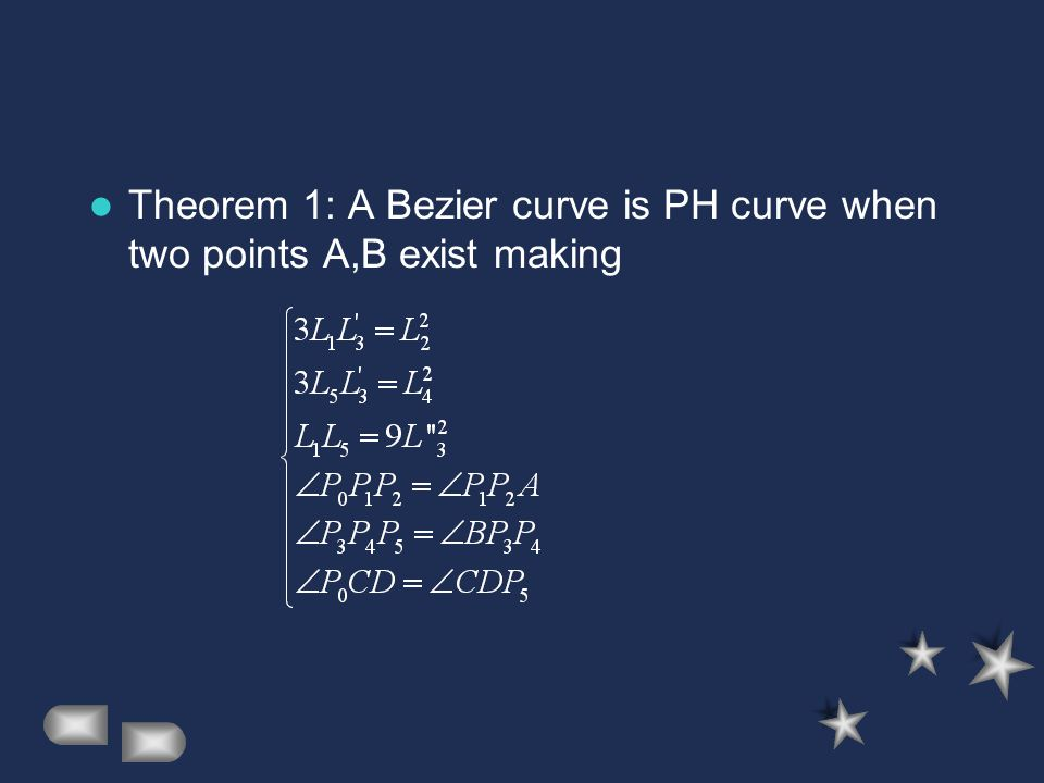 Theorem 1: A Bezier curve is PH curve when two points A,B exist making
