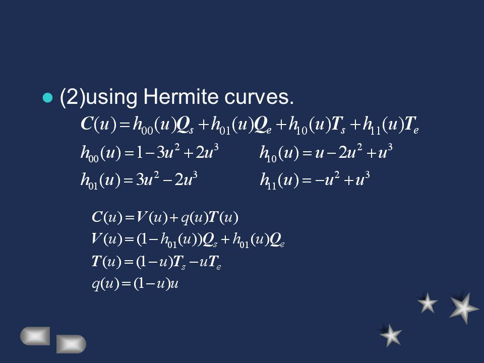 (2)using Hermite curves.