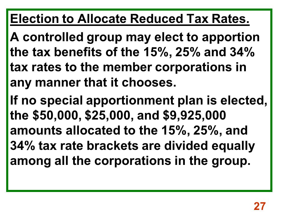 27 Election to Allocate Reduced Tax Rates.