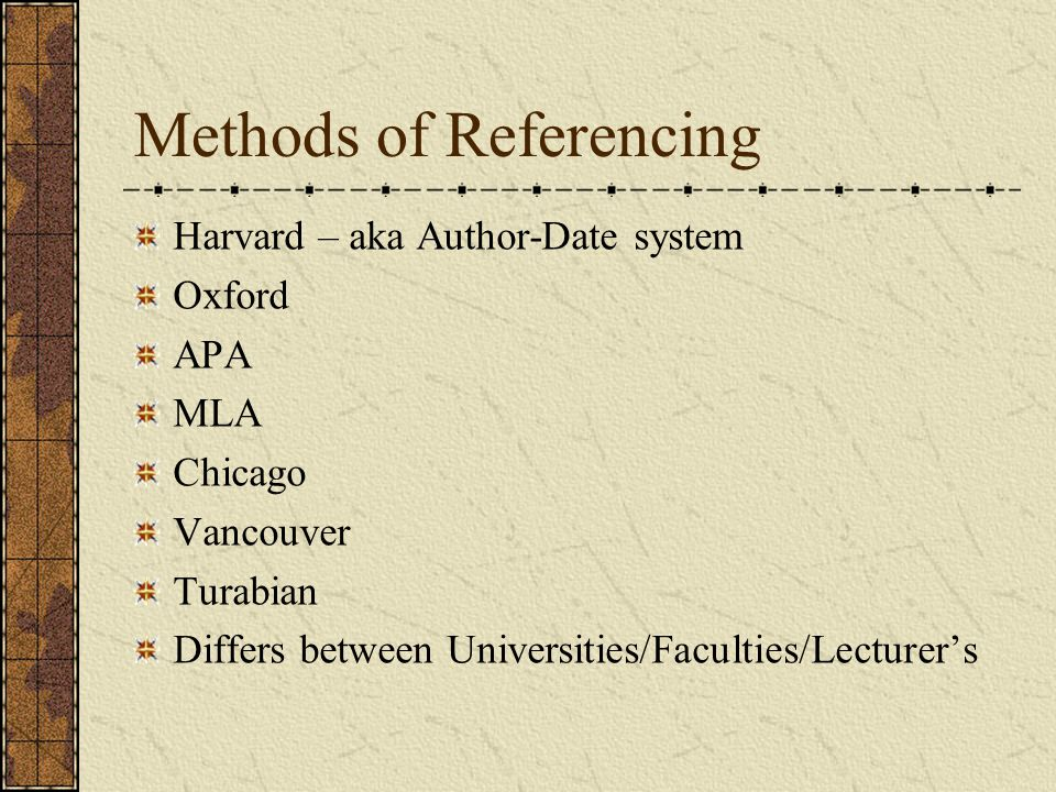 Referencing - Books Second line of reference indented to highlight alphabetical order Author's surname Author's initials Date (in brackets) Title (underlined or in italics) Place of publication Publisher Wallace, M.J.