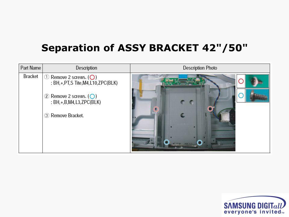 Separation of ASSY BRACKET 42