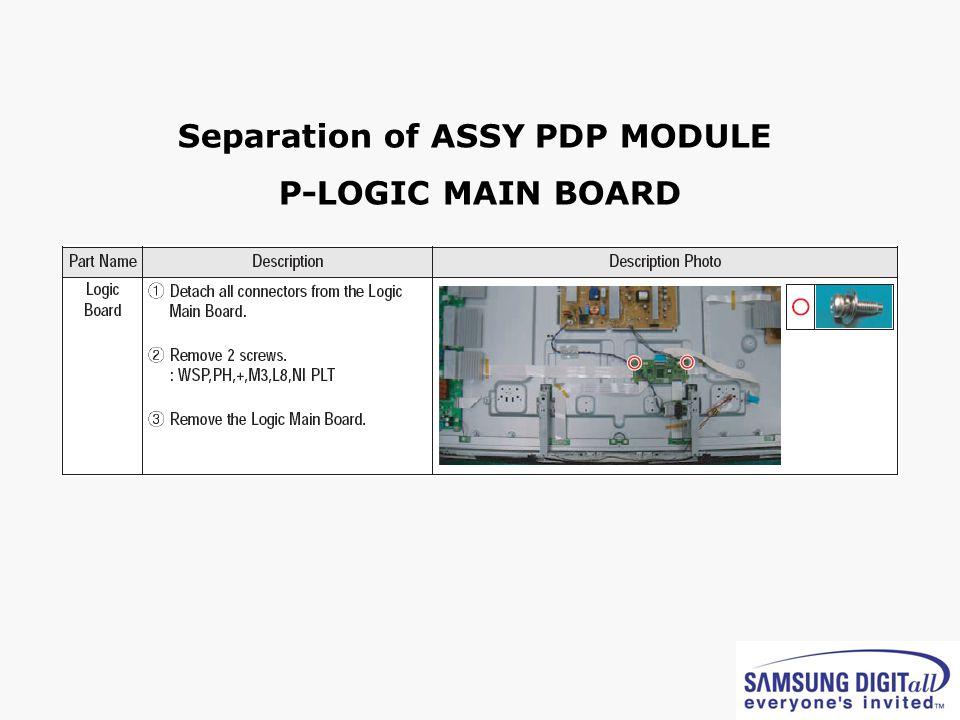 Separation of ASSY PDP MODULE P-LOGIC MAIN BOARD