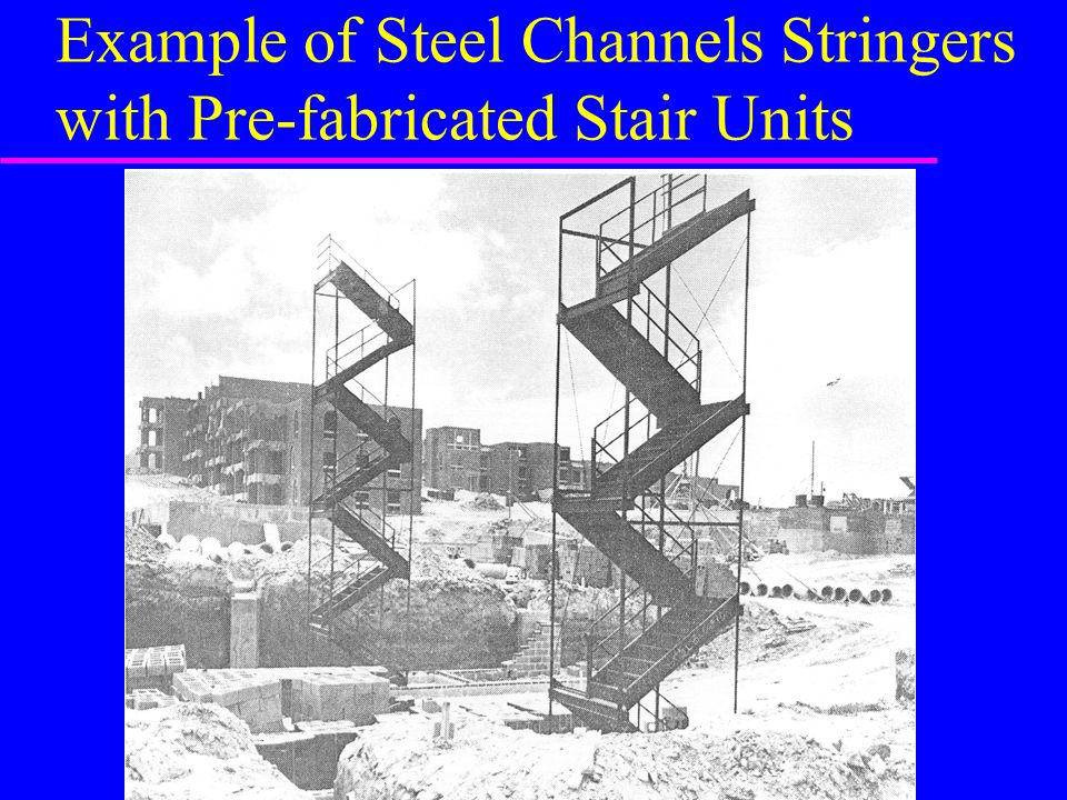 Example of Steel Channels Stringers with Pre-fabricated Stair Units