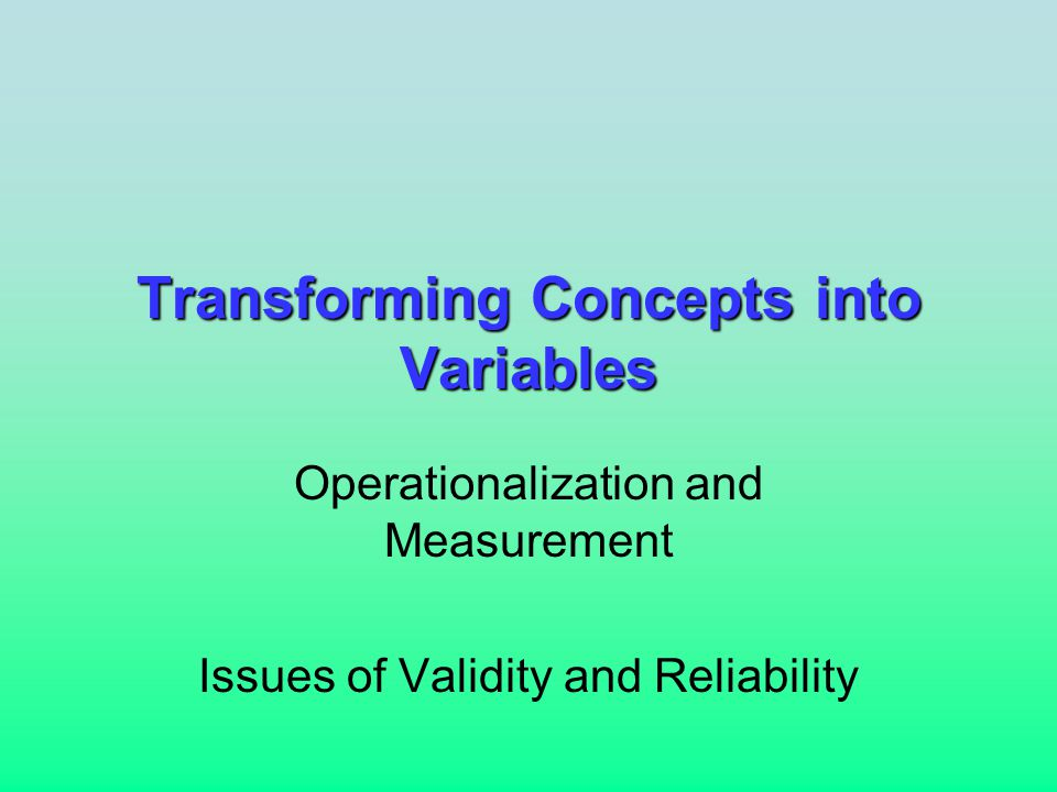 Qualities of Variables Exhaustive -- Should include all possible answerable responses.