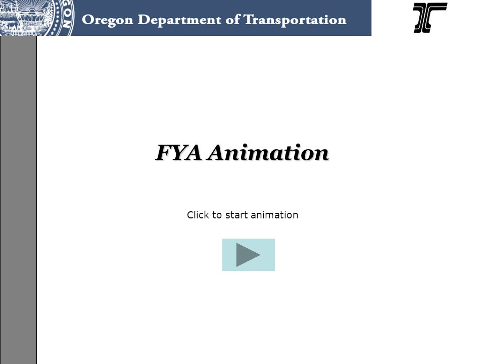 FYA Animation Click to start animation