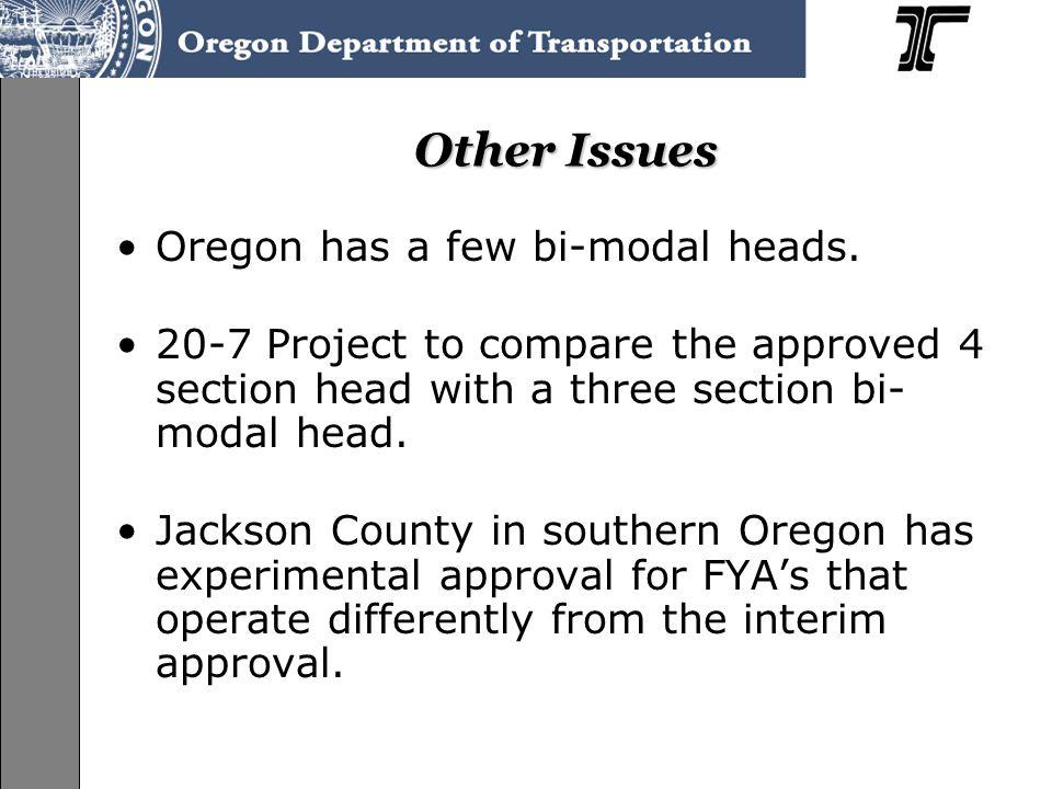 Other Issues Oregon has a few bi-modal heads.