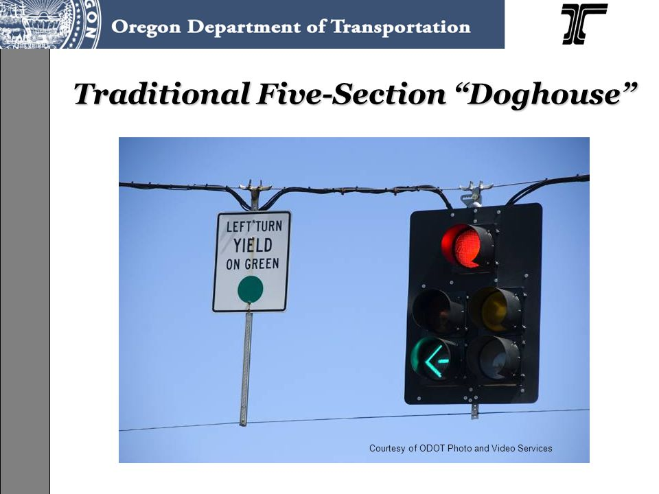 Traditional Five-Section Doghouse Courtesy of ODOT Photo and Video Services