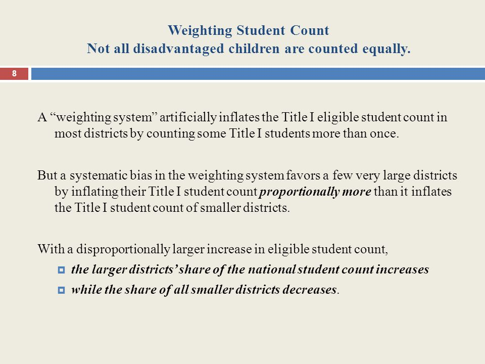 Weighting Student Count Not all disadvantaged children are counted equally.