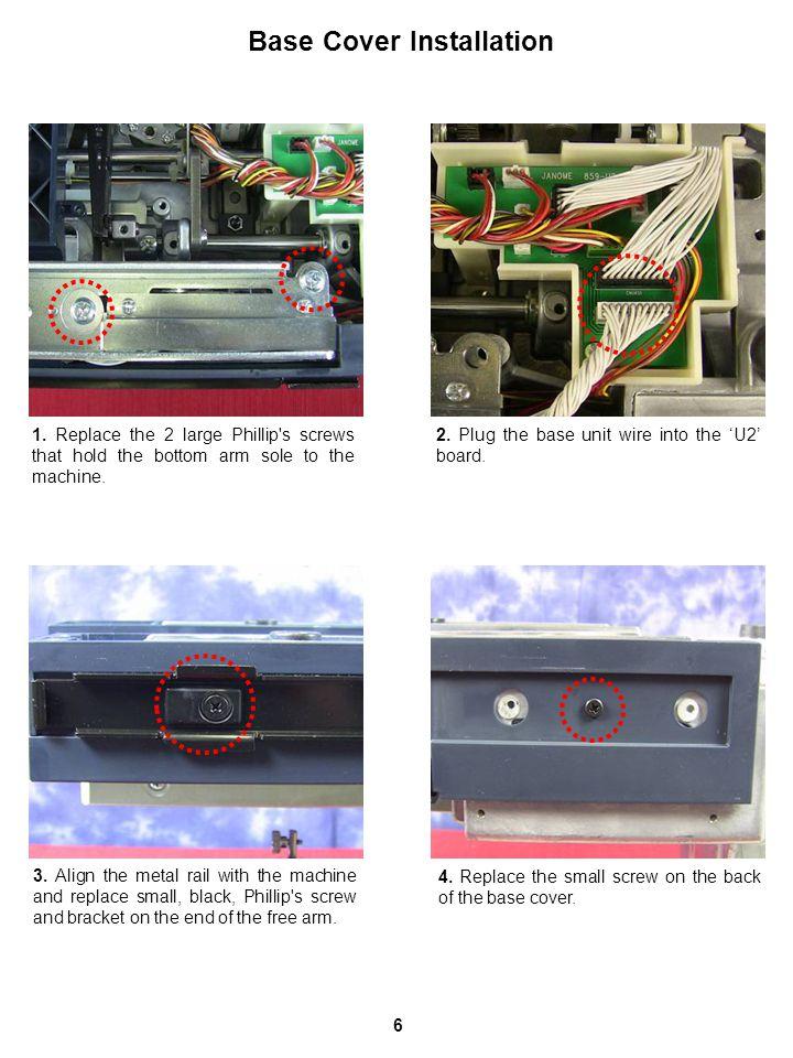 Base Cover Installation 2. Plug the base unit wire into the 'U2' board.