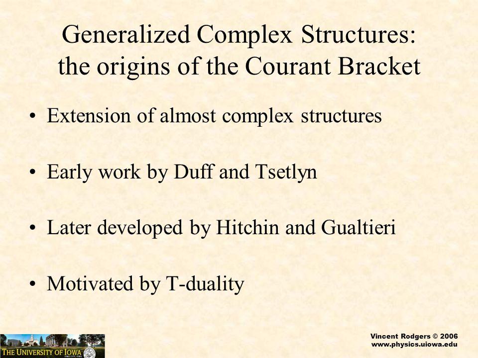 Vincent Rodgers © 2006 www.physics.uiowa.edu As transformation laws