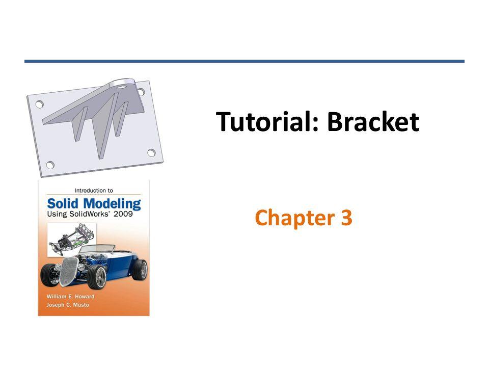 Tutorial: Bracket Chapter 3