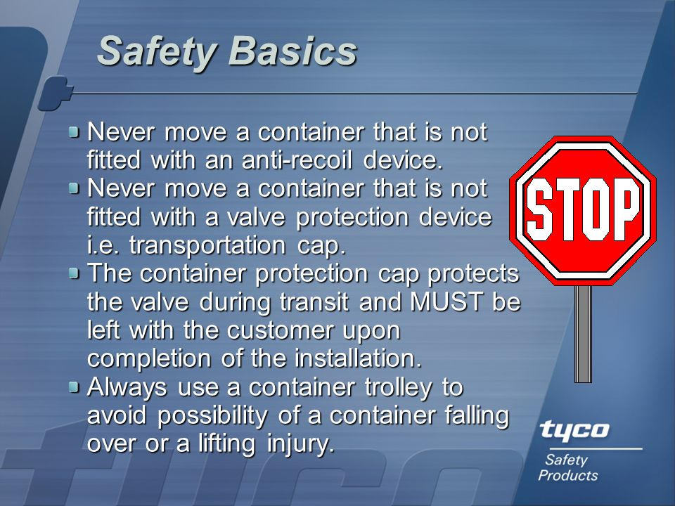 Never use undue force to remove transport caps, anti- recoil devices or valve plugs.