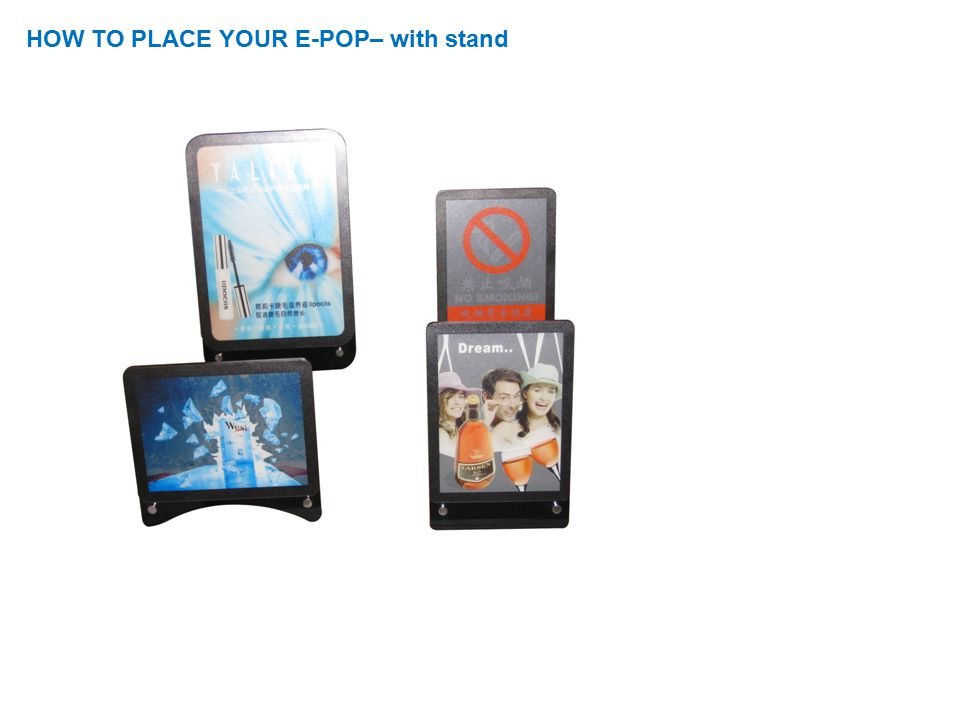 HOW TO PLACE YOUR E-POP– with stand