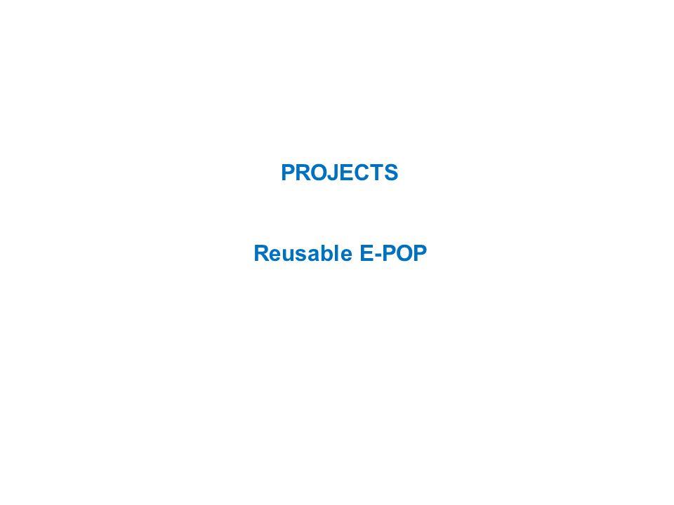 PROJECTS Reusable E-POP