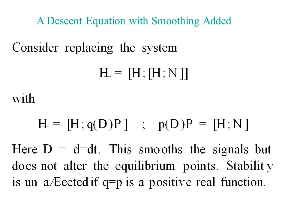 A Descent Equation with Smoothing Added