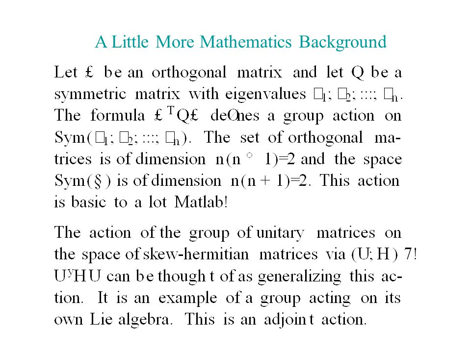 A Little More Mathematics Background