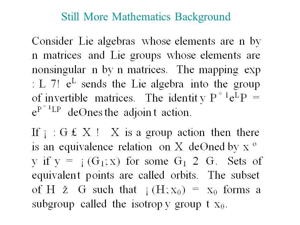 Still More Mathematics Background