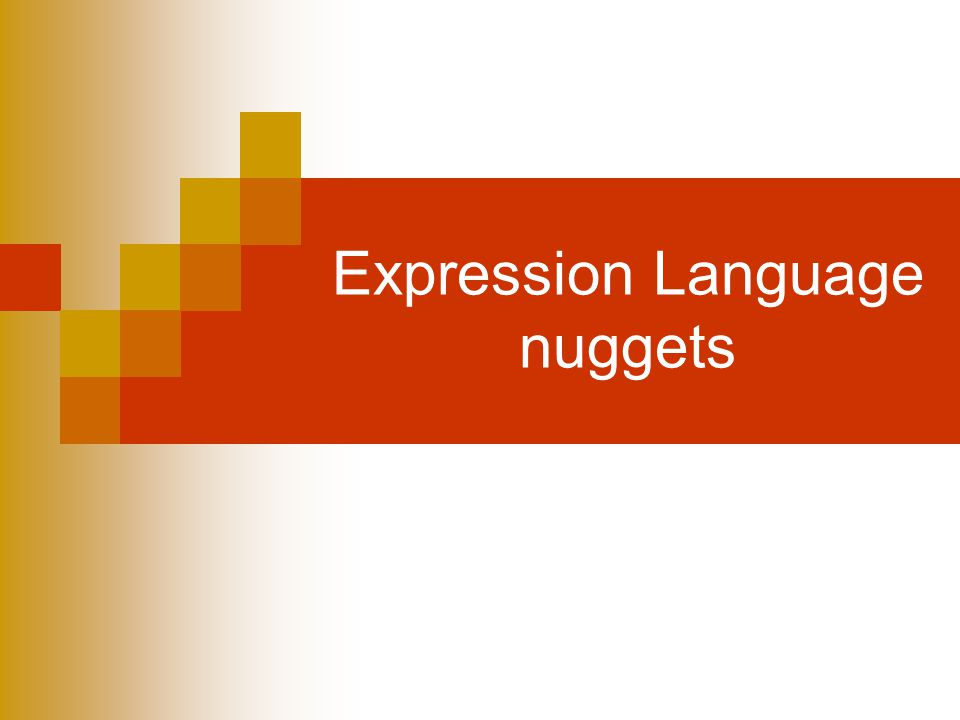 Expression Language nuggets