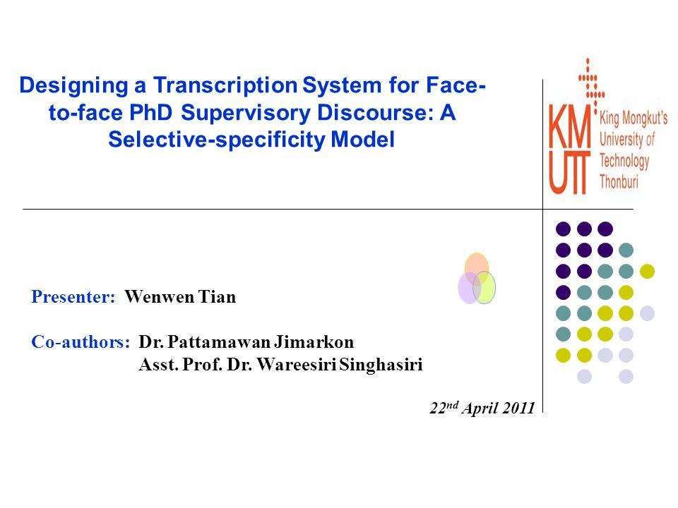 Presenter: Wenwen Tian Co-authors: Dr. Pattamawan Jimarkon Asst.