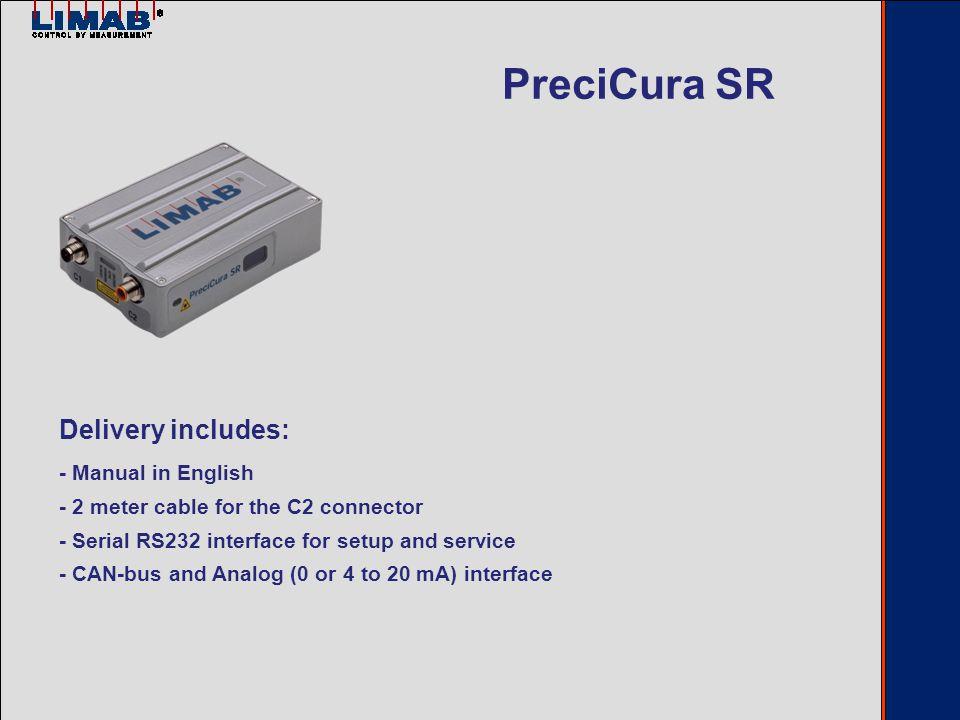 Upper PreciCura Lower PreciCura CAN-bus Conn.