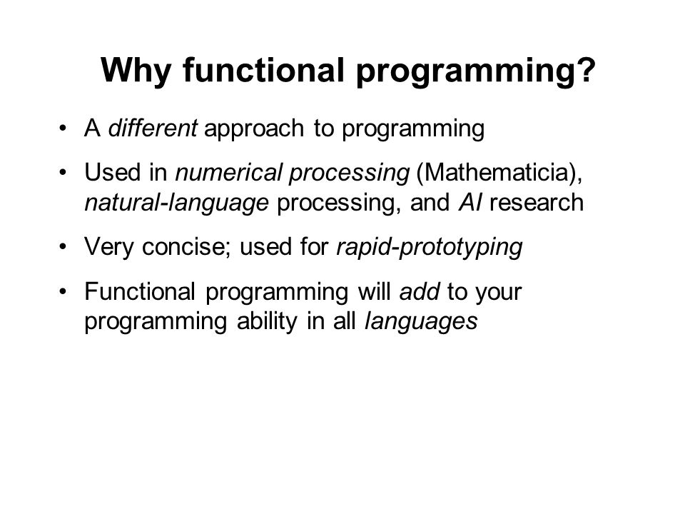 Why functional programming.