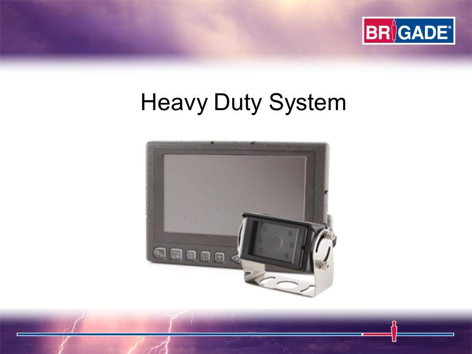 Heavy Duty System