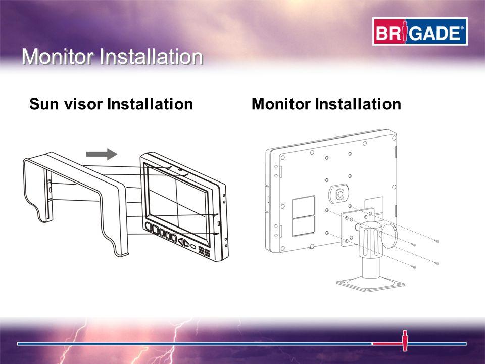 Sun visor InstallationMonitor Installation